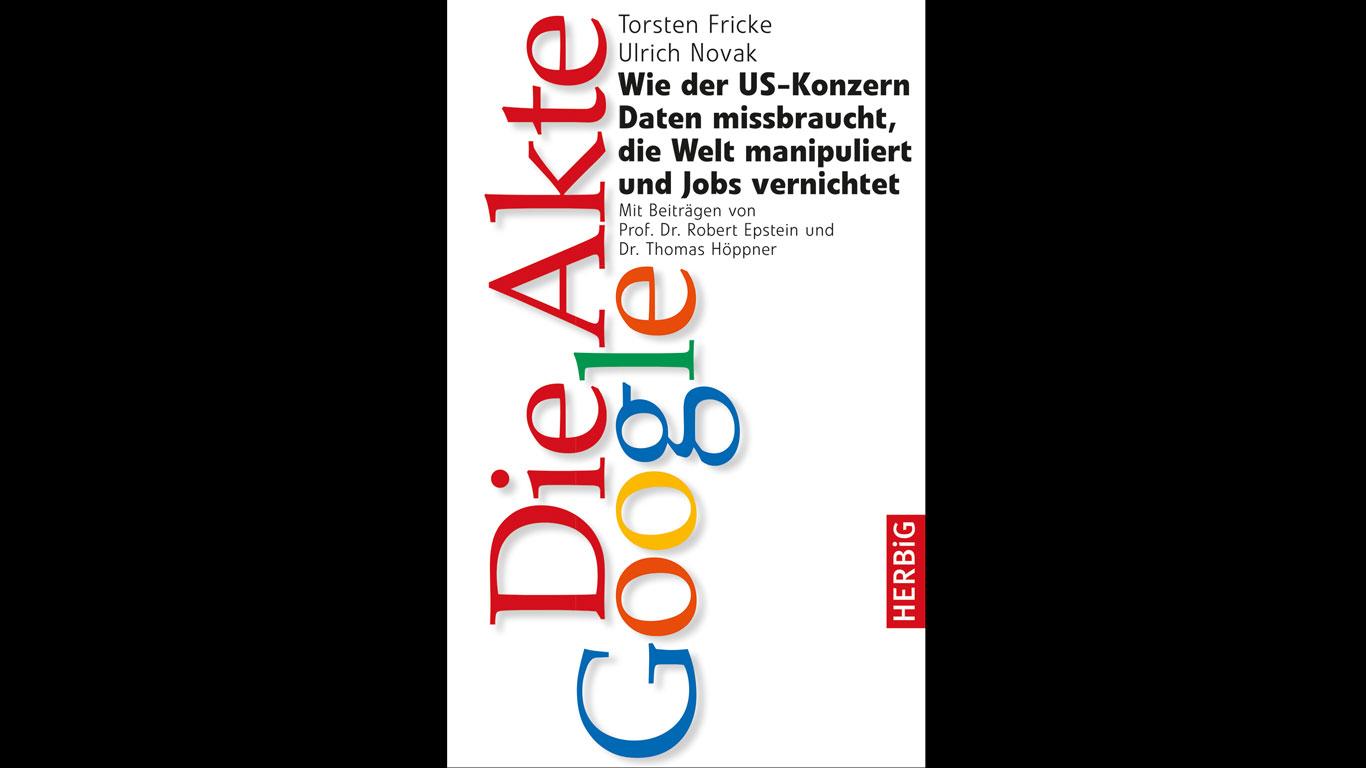 """Buch-Tipp: """"Die Akte Google"""""""
